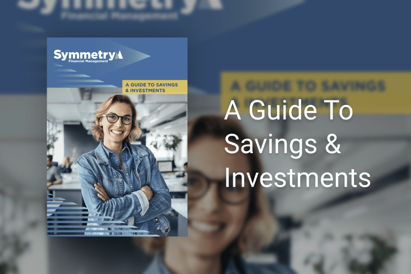 A Guide to Savings & Investments