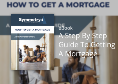 How To Get A Mortgage In Ireland – A Step By Step Guide