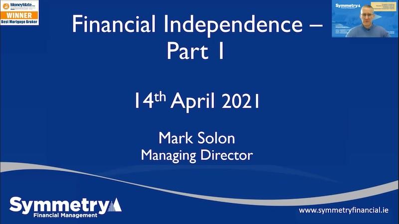 Webinar: Financial Independence Part 1