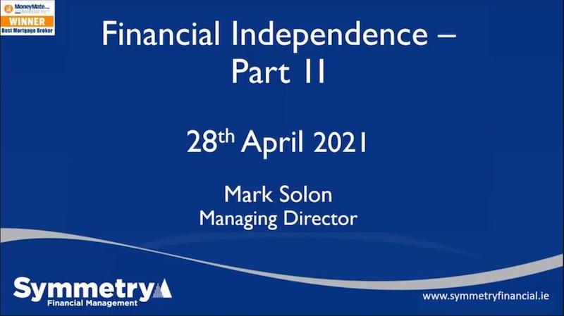 Webinar: Financial Independence Part 2
