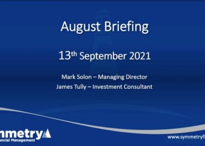 Symmetry Market Update: August 2021 Briefing